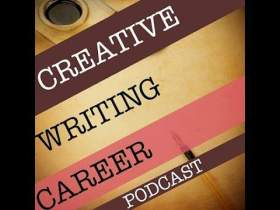 Creative Writing Careers Podcast